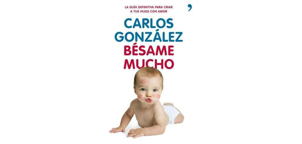 portada del libro besame mucho de Carlos González