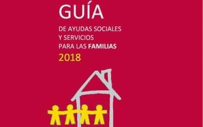 Ya se ha publicado la Guía de Ayudas Sociales a las Familias 2018
